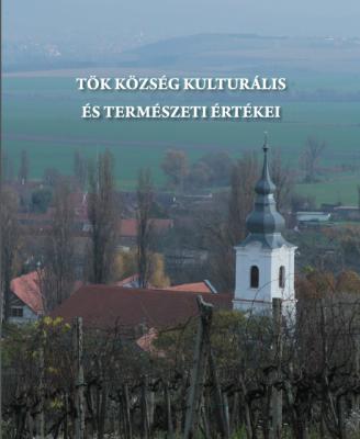 Tök község kultúrális és természeti értékei